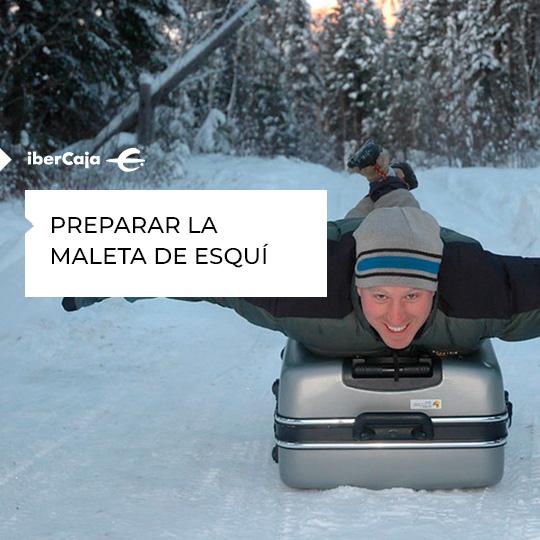 Preparar la maleta de esquí | Ibercaja